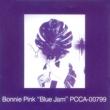 Bonnie Pink Blue Jam