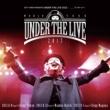 _(アンダーバー) EXIT TUNES PRESENTS UNDER THE LIVE 2013(通常盤)
