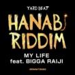 YARD BEAT MY LIFE feat. BIGGA RAIJI