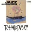 トーマス・ハーデン・トリオ JAZZで聴く チャイコフスキー