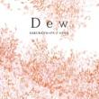 Dew SAKURAドロップス/コスモス