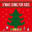 VARIOUS ARTISTS X'MAS SONG FOR KIDS