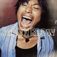 SOUTH BLOW 愛のうた