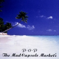 THE MAD CAPSULE MARKETS HUMAN PROTEST