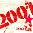THE STAR CLUB 2001
