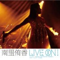 南里 侑香 LIVE ON !(LIVE version)