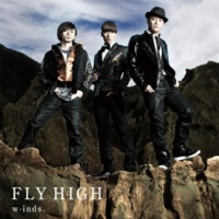 w-inds. FLY HIGH