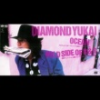 DIAMOND☆YUKAI OCEAN - WILD SIDE OF R&R