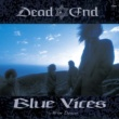DEAD END BLUE VICES
