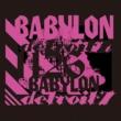 detroit7 detroit BABYLON