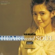"浜田 麻里 Heart and Soul""The Singles"" (2008 Digital Remaster)"