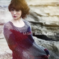 M-Swift Beautiful Days (Blu-Swing Remix)