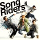 Song Riders 再生とブレイク