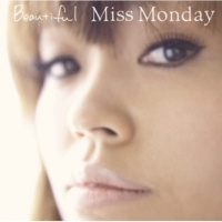 Miss Monday 軌跡