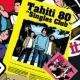 Tahiti 80 シングルズ・クラブ