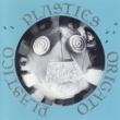 PLASTICS ORIGATO PLASTICO