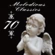 VARIOUS メロディアス・クラシック 70~口ずさみたくなる名旋律たち