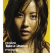 melody. realize / Take a Chance