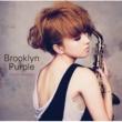 纐纈歩美 Brooklyn Purple