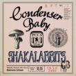 SHAKALABBITS Condenser Baby