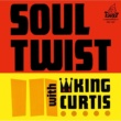 King Curtis And The Noble Knights Soul Twist