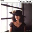 "桜田 淳子 This Is a""Boogie"""