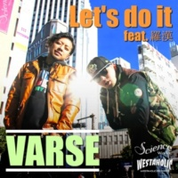 VARSE Let's do it feat. 羅漢