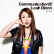 リア・ディゾン Communication !!!
