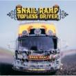 SNAIL RAMP TOPLESS DRIVER