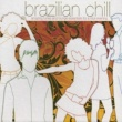 Various Artists Brazilian Chill