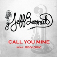 ジェフ・バーナット Call You Mine feat. Geologic