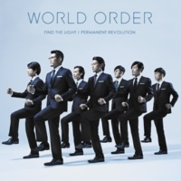 WORLD ORDER FIND THE LIGHT - Remix -