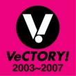 リア・ディゾン VeCTORY! 2003~2007