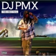 DJ PMX THE ORIGINAL