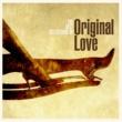 ORIGINAL LOVE ボラーレ!ザ・ベスト・セレクションズ・オブ・オリジナル・ラヴ