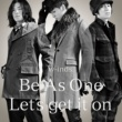w-inds. Be As One/Let's get it on