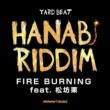 YARD BEAT FIRE BURNING feat.松坊栗