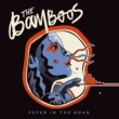 THE BAMBOOS Fever In The Road