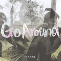 DadaD Go Around