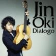 沖 仁 Dialogo [ディアロゴ] ~音の対話~ 12 tracks version