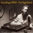 グディングス・リナ The Nightbird ~ Goodings RINA  COVERS ~