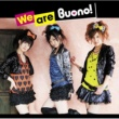 Buono! We are Buono!