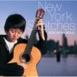 村治 奏一(ギター) ニューヨーク・スケッチ
