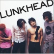 LUNKHEAD ENTRANCE ~BEST OF LUNKHEAD age18-27~