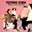 FLYING  KIDS DOWN  TO  EARTH