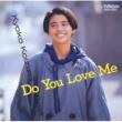小泉 今日子 Do You Love Me Kyoko Koizumi Best