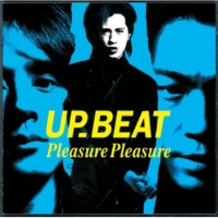 UP-BEAT PLEASURE  PLEASURE