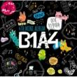 B1A4 B1A4 4TH MINI ALBUM ~イゲ ムスン イリヤ~ 日本仕様盤