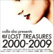VARIOUS colla disc presents LOST TREASURES 2000-2009