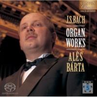 アレシュ・バールタ(オルガン) J.S.バッハ:コラール 「主よ人の望みの喜びよ」 BWV.147